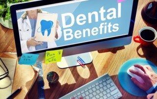 Dental benefits; Cosmetic Dentist