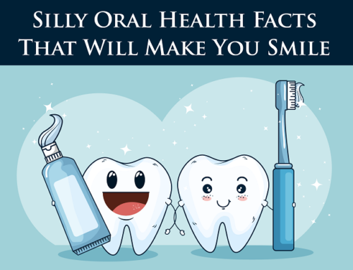 Silly Oral Health Facts That Will Make You Smile